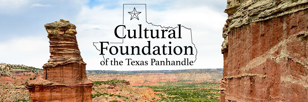 Cultural Foundation of the Texas Panhandle