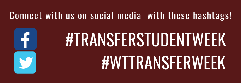 Connect with us on social media with these hashtags: #transferstudentweek and #wttransferweek