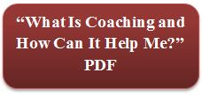 What Is Coaching and How Can It Help Me? PDF Button