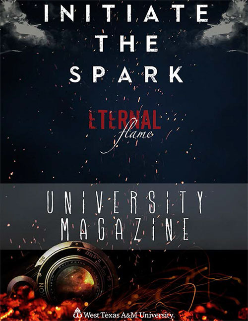 Initiate the Spark - Eternal Flame - University Magazine - West Texas A&M University