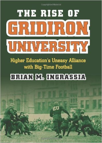 The Rise of the Gridiron University
