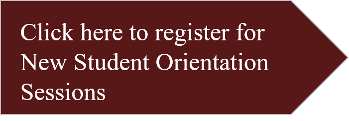 Click here to Register for New Student Orientation