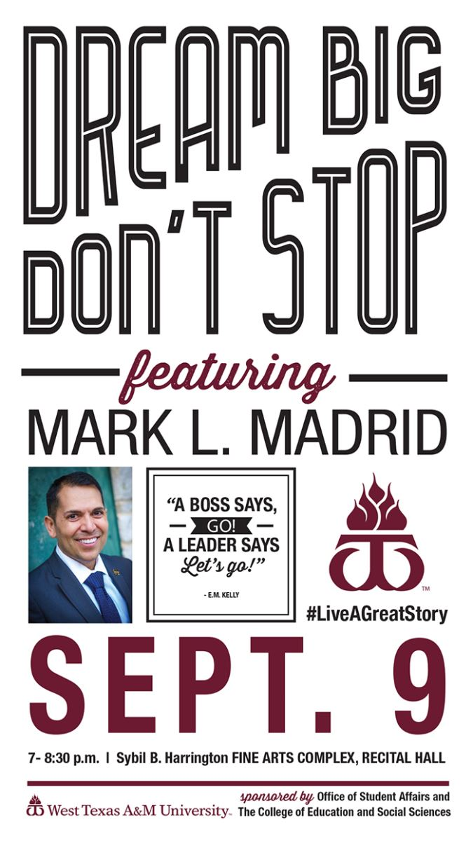 Dream Big, Don't Stop; Featuring Mark L. Madrid; Flyer