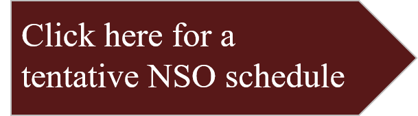 Click here for a Tentative NSO Schedule