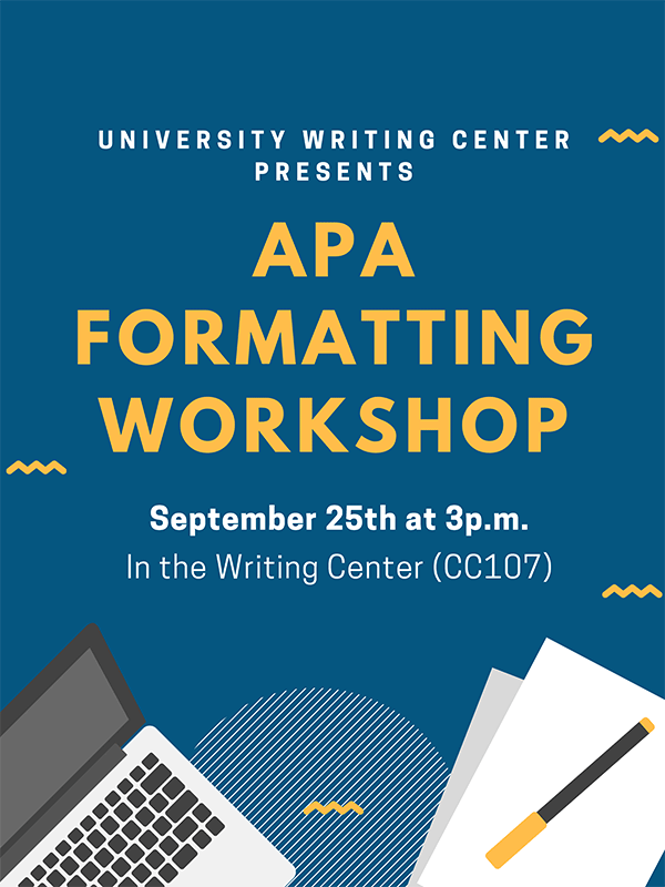 APA Formatting Workshop