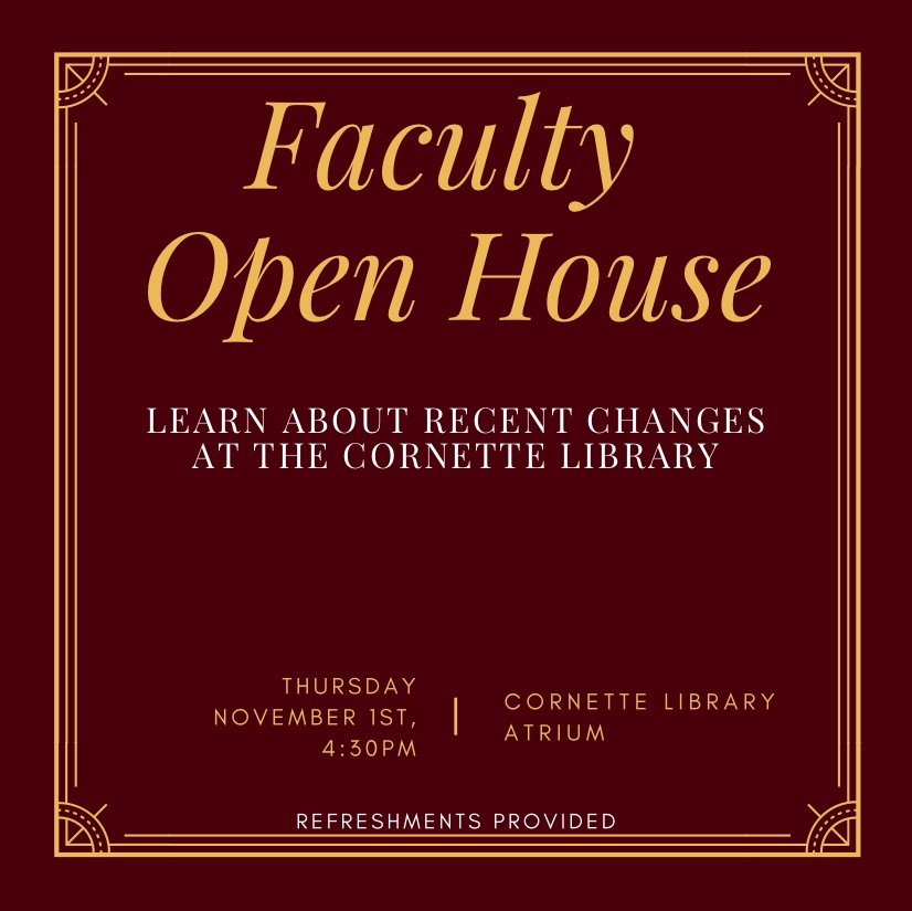 Cornette Library - Faculty Open House